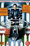 Super Sucker 2002