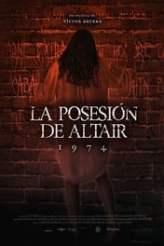 1974: La posesión de Altair 2018