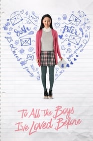 To All the Boys I've Loved Before 2018 Movie WebRip Dual Audio Hindi Eng 300mb 480p 1GB 720p 3GB 1080p