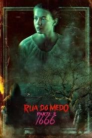 Rua do Medo - Parte 3: 1666