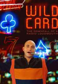 Wild Card: The Downfall of a Radio Loudmouth Portada