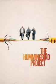 Ver The Hummingbird Project (2019) Online Gratis