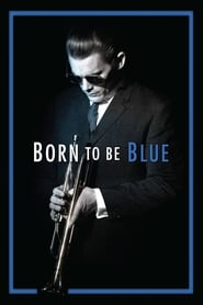 Ver Born to Be Blue (2015) Online Gratis
