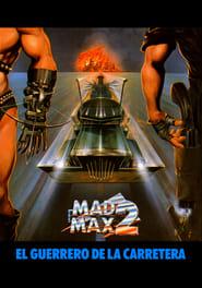 img Mad Max 2: El guerrero de la carretera