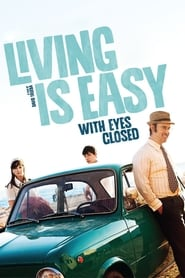 poster Living Is Easy with Eyes Closed