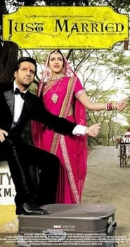 Just Married 2007 Hindi Movie AMZN WebRip 300mb 480p 1GB 720p 3GB 8GB 1080p