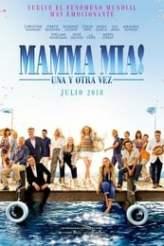 Mamma Mia! Una y Otra Vez 2018