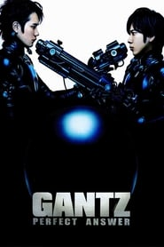 Ver Gantz: Perfect Answer (Gantz: Parte 2) Online