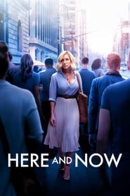 Ver Here and Now (2018) Online Gratis