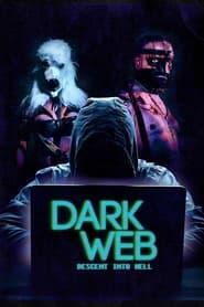 Imagen de Dark Web: Descent Into Hell