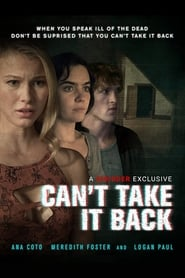 Ver Can't Take It Back (2017) Online Gratis