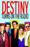 Destiny Turns on the Radio 1995