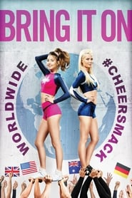 Bring It On: Worldwide #Cheersmack Kino Film TV