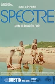 Spectre: Sanity, Madness and The Family (2021)