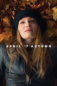 Watch April in Autumn Online