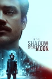 In the Shadow of the Moon 2019 Movie WebRip Dual Audio Hindi Eng 300mb 480p 1GB 720p 4GB 1080p
