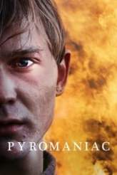 Pyromaniac 2016