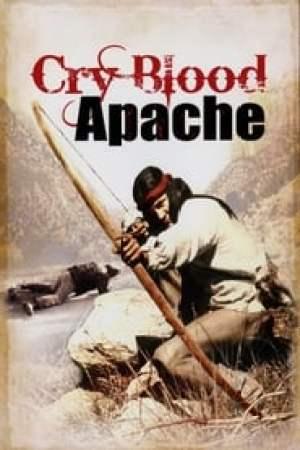 Cry Blood Apache (1970)