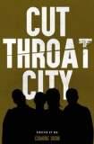 Cut Throat City 2019