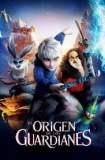El origen de los guardianes 2012