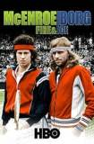 McEnroe/Borg: Fire & Ice 2011
