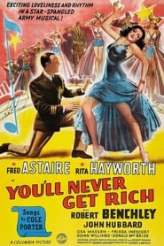 You'll Never Get Rich 1941