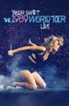 Taylor Swift: The 1989 World Tour - Live 2015