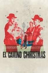 El Camino Christmas 2017