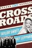 Taylor Swift & Def Leppard: CMT Crossroads 2008