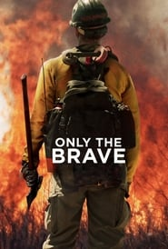 Ver Only the Brave (2017) Online Gratis