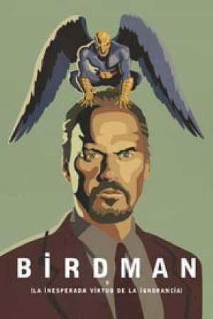 Portada Birdman o (la inesperada virtud de la ignorancia)