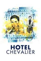 Hotel Chevalier 2007