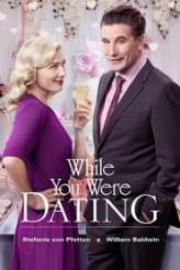 While You Were Dating 2017