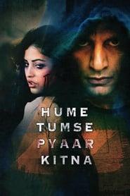 Hume Tumse Pyaar Kitna 2019 Hindi Movie PreDvd 250mb 480p 1.2GB 720p