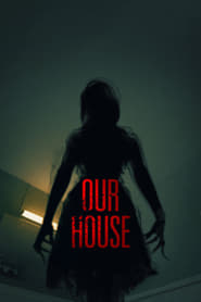 Ver Our House (2018) Online Gratis