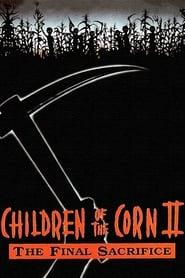poster Children of the Corn II: The Final Sacrifice