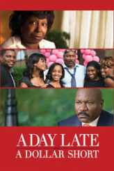 A Day Late and a Dollar Short 2014