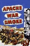 Apache War Smoke 1952