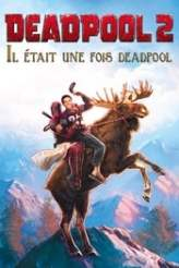 Once Upon a Deadpool 2018