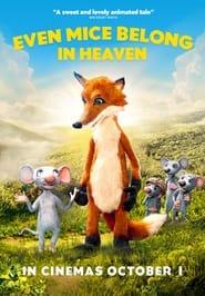 Even Mice Belong in Heaven (2021)