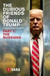 The Dubious Friends of Donald Trump: The Russians 2017