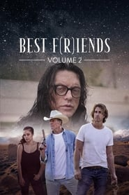 Ver Best F(r)iends: Volume 2 (2018) Online Gratis
