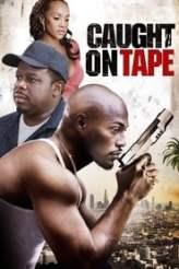 Caught on Tape 2013