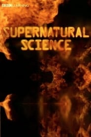 Supernatural Science
