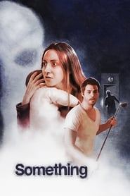 Ver Something (2018) Online Gratis
