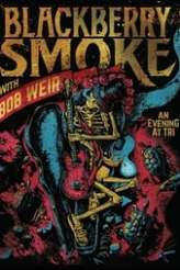 Blackberry Smoke with Bob Weir: An Evening at TRI 2017