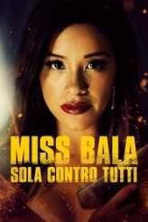 Miss Bala - Sola contro tutti 2019