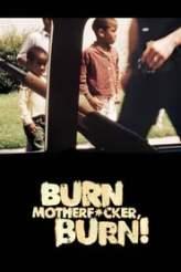 Burn Motherfucker, Burn! 2017