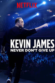 Ver Kevin James: Never Don't Give Up (2018) Online Gratis