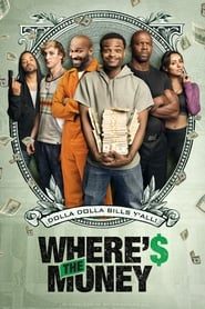 Ver Where's The Money? (2017) Online Gratis